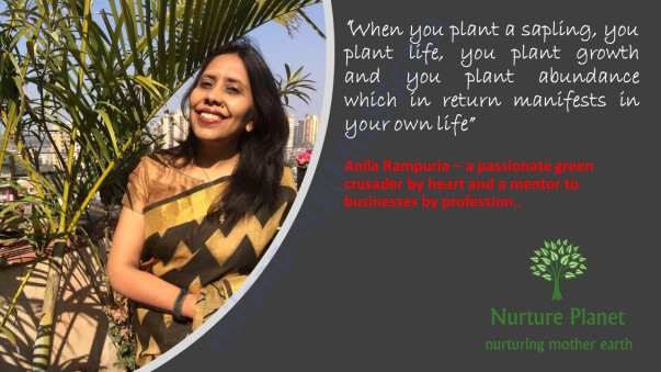 Anila Rampuria, Green Crusader and Mentor to small enterprises