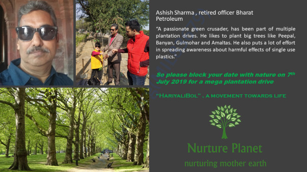 Ashish Sharma, Green Crusader Nurture Planet