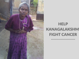 Help Kanagalakshmi Fight Cancer