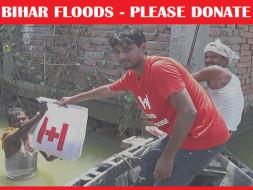 Bihar Floods -  Urgent Appeal for Help #BiharFloods2017
