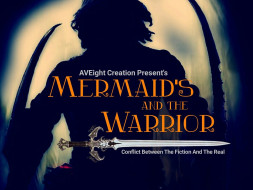MERMAID'S AND THE WARRIOR: CrowdFund Campaign For A Movie