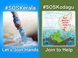 #SOSKerala, #SOSKodagu: Let's Help Flood Affected Indians!