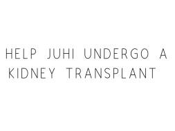Help Juhi Undergo A Kidney Transplant