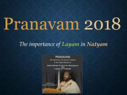 Pranavam 2018 - Layam in Natyam