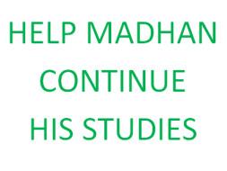 Help Madhanraj To Continue His Studies