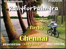 Cycle Rally For Palm Tree Awareness - Chennai to Vanagam (Karur)