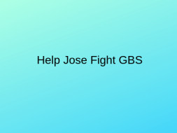 Help My Son Fight GBS
