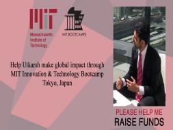 Help Utkarsh Make Global Impact through MIT Bootcamp