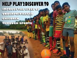 Help P2D Improve The Lives Of Underprivileged Kids Through Sports
