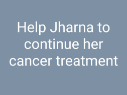Help Jharna Fight Cancer