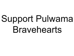 Support Pulwama Bravehearts