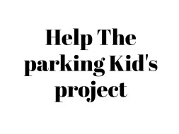 Help The parking Kid's project