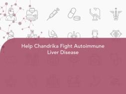 Help Chandrika Fight Autoimmune Liver Disease