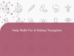 Help Nidhi For A Kidney Transplant
