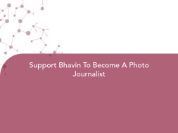Support Bhavin To Become A Photo Journalist