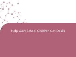 Help Govt School Children Get Desks