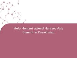 Help Hemant attend Harvard Asia Summit in Kazakhstan