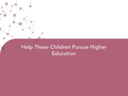 Help These Children Pursue Higher Education