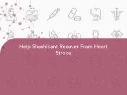 Help Shashikant Recover From Heart Stroke