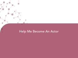 Help Me Become An Actor