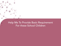 Help Me To Provide Basic Requirement For these School Children