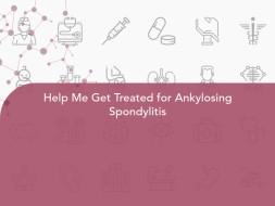 Help Me Get Treated for Ankylosing Spondylitis
