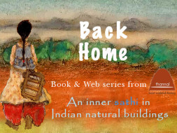 Back Home: Indian Natural Building Web Series & Book for saving Nature