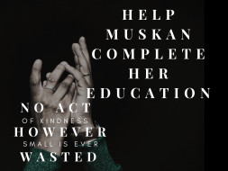 Help Muskan Complete Her Education