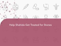Help Shahida Get Treated for Stones