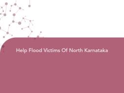 Help Flood Victims Of North Karnataka