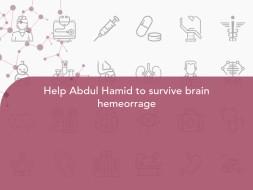 Help Abdul Hamid to survive brain hemeorrage