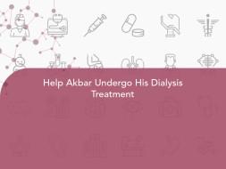 Help Akbar Undergo His Dialysis Treatment