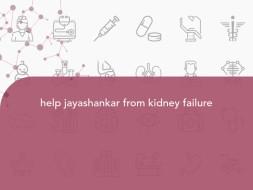 help jayashankar from kidney failure