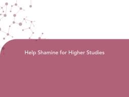Help Shamine for Higher Studies