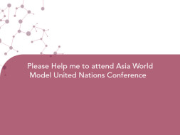 Please Help me to attend Asia World Model United Nations Conference