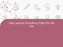 Help Jayanta Choudhury Fight For His Life
