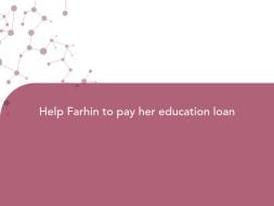 Help Farhin to pay her education loan