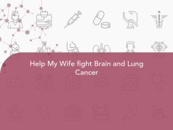 Help My Wife fight Brain and Lung Cancer