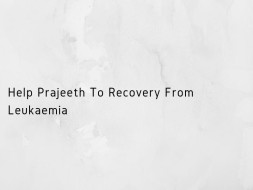 Help Prajeeth To Recovery From Leukaemia