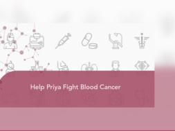Please help my sister Priya Deshmukh fighting against blood cancer 🙏.
