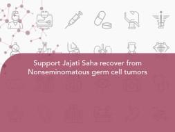 Support Jajati Saha recover from Nonseminomatous germ cell tumors