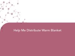 Help Me Distribute Warm Blanket