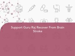Support Guru Raj Recover From Brain Stroke