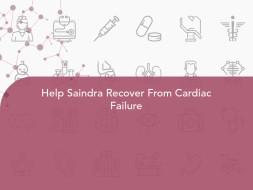 Help Saindra Recover From Cardiac Failure