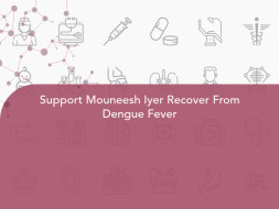 Support Mouneesh Iyer Recover From Dengue Fever