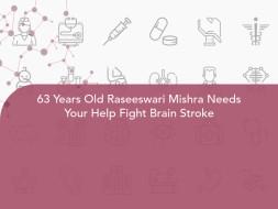 63 Years Old Raseeswari Mishra Needs Your Help Fight Brain Stroke