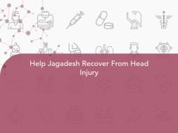 Help Jagadesh Recover From Head Injury