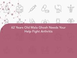 62 Years Old Mala Ghosh Needs Your Help Fight Arthritis