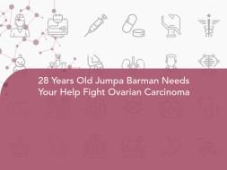 28 Years Old Jumpa Barman Needs Your Help Fight Ovarian Carcinoma