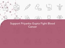 Support Priyanka Gupta Fight Blood Cancer